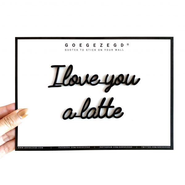 goegezegd i love you a latte zwart a5 quote