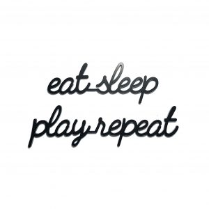 goegezegd eat sleep play repeat A5 quote zwart