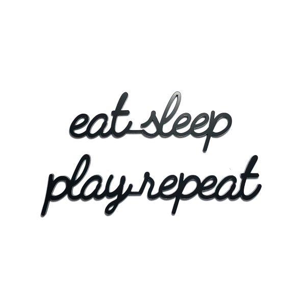 goegezegd eat sleep play repeat A5 quote zwart